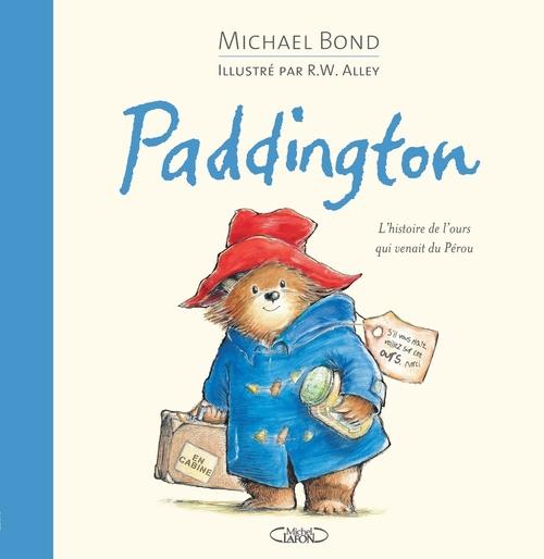 Paddington ; l'histoire de l'ours qui venait du Pérou