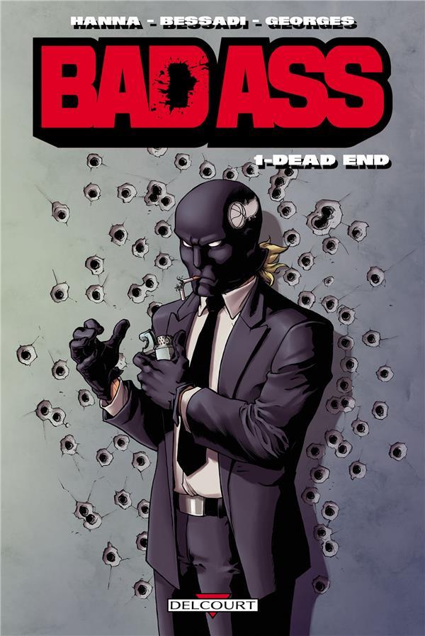 Bad ass t.1 ; dead end