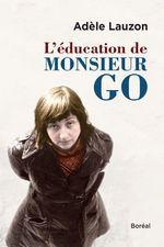 L'Éducation de Monsieur Go