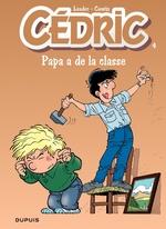 Cédric T.4 ; papa a de la classe  - Raoul Cauvin - Laudec