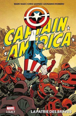 Captain America ; la patrie des braves