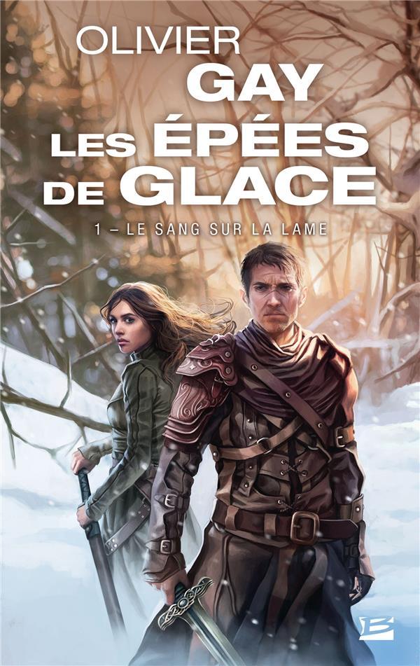 Les Epees De Glace T.1 ; Le Sang Sur La Lame