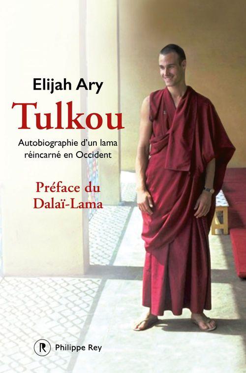 Tulkou ; autobiographie d'un lama réincarné en Occident