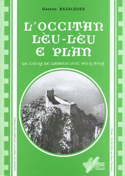 L'occitan leu-leu e plan ; le cours de lang d'oc pour tous