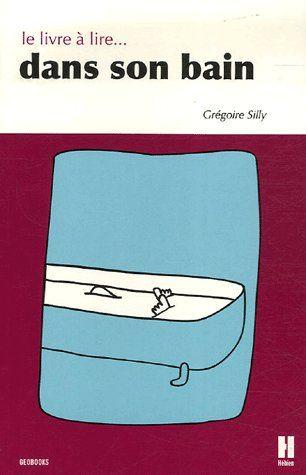 Le livre à lire...dans son bain