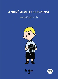Andre aime le suspense