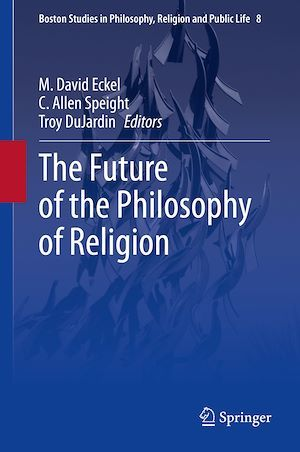 The Future of the Philosophy of Religion
