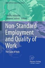 Non-Standard Employment and Quality of Work  - Giovanni Solinas - Tindara Addabbo