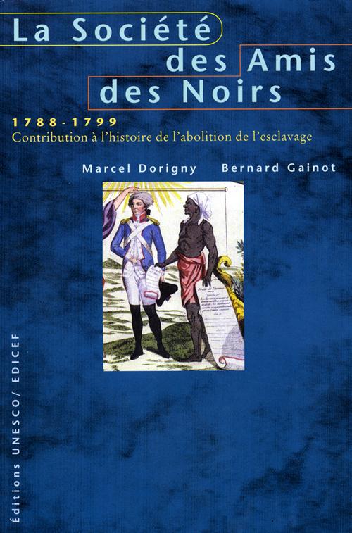 La societe des amis des noirs (1788-1799)