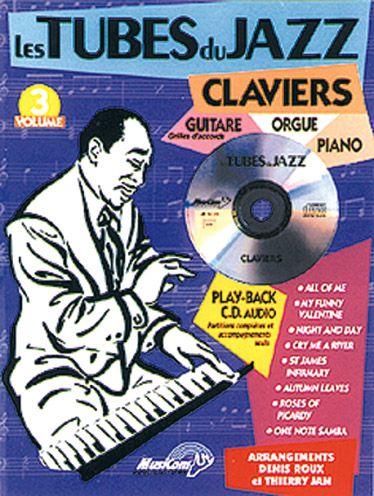 Les tubes du jazz t.3 ; claviers, guitare, orgue, piano