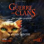 Vente AudioBook : 6. La guerre des clans : Une sombre prophétie  - Erin HUNTER