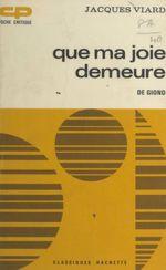Que ma joie demeure, de Giono  - Jacques Viard