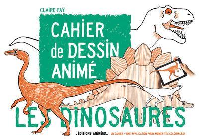 Cahier de dessin animé ; les dinosaures