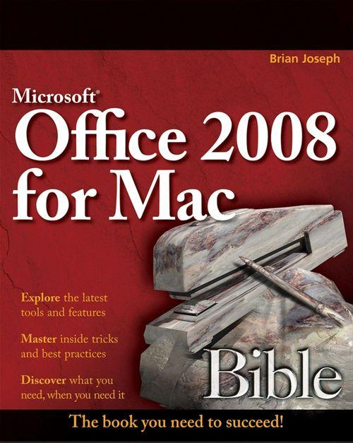 Microsoft Office 2008 for Mac Bible