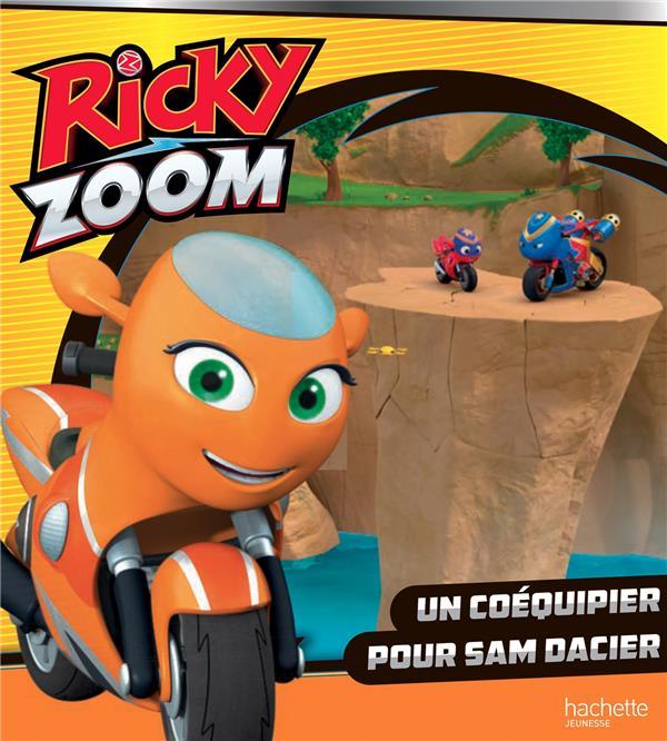 Ricky Zoom ; un coéquipier pour Sam Dacier