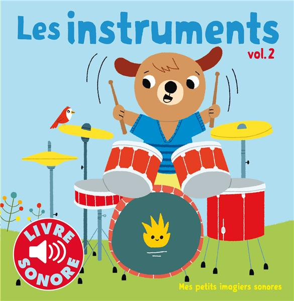 LES INSTRUMENTS (TOME 2) - 6 SONS A ECOUTER, 6 IMAGES A REGARDER COLLECTIF