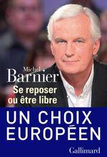 Vente Livre Numérique : Se reposer ou être libre  - Michel Barnier