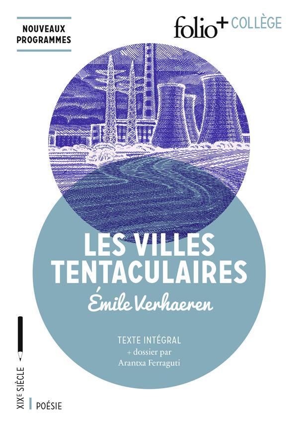 Les villes tentaculaires, d'Emile Verhaeren