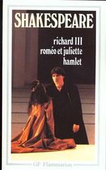 Couverture de Richard iii ; roméo et juliette ; hamlet