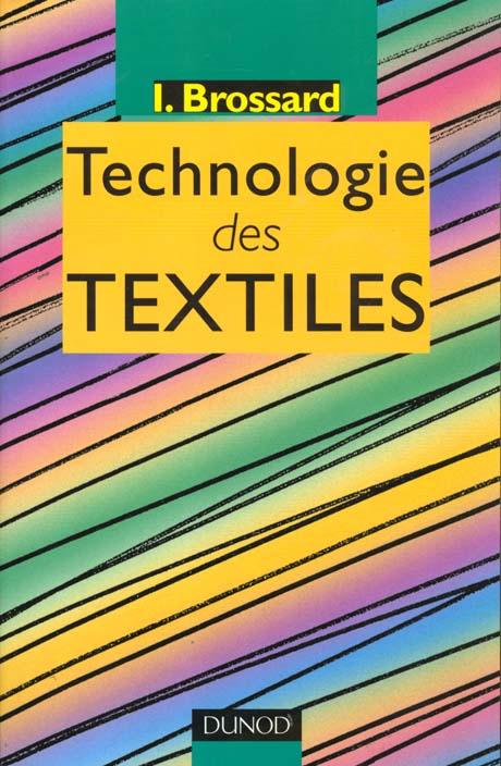 Technologie Des Textiles - 2eme Edition