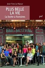 Vente EBooks : Plus belle la vie. La boîte à histoires  - Jean-Yves Le Naour