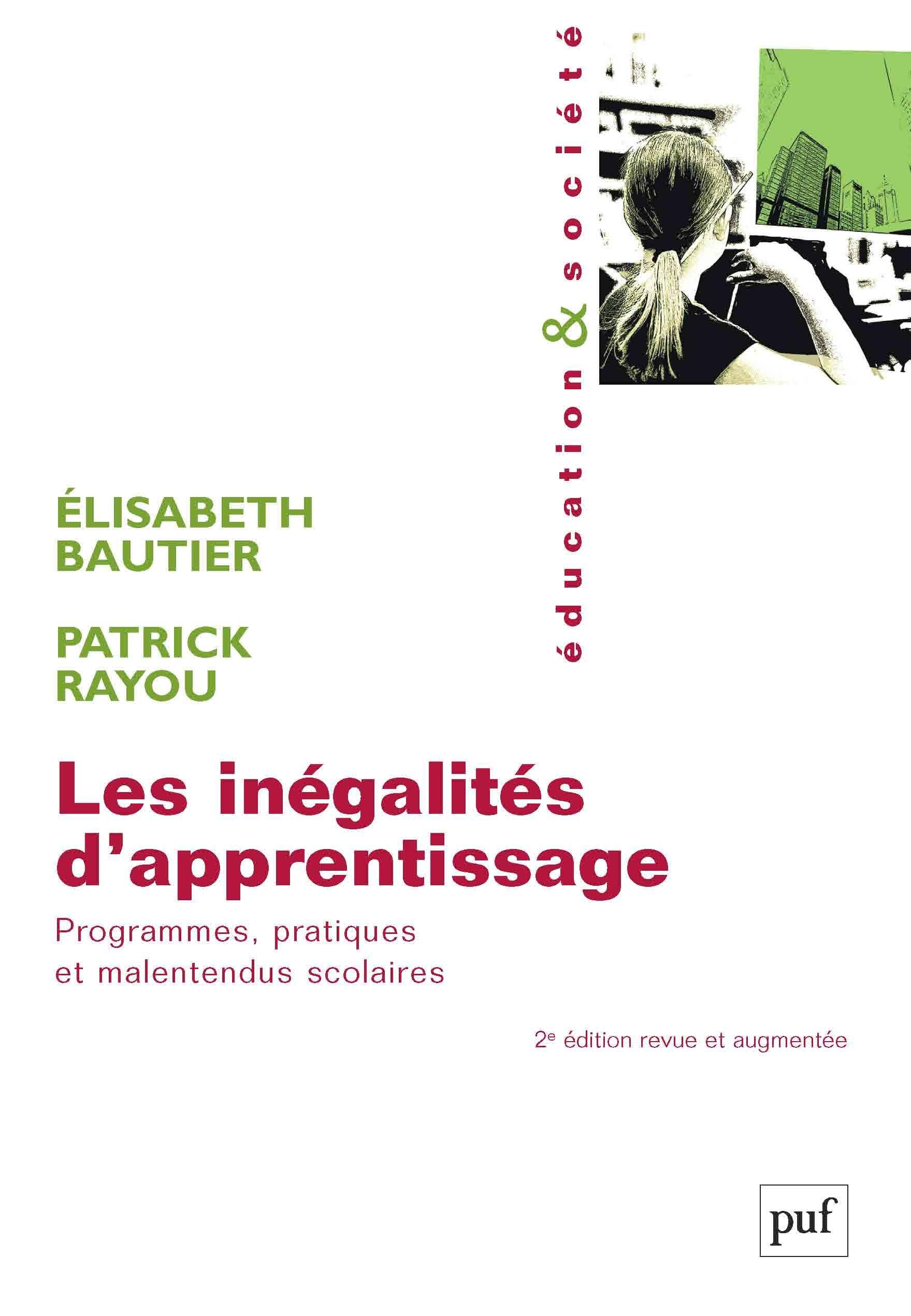 Les inégalités d'apprentissage ; programmes, pratiques et malentendus scolaires