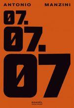Vente EBooks : 07.07.07  - Antonio Manzini