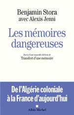 Vente Livre Numérique : Les Mémoires dangereuses  - Alexis Jenni - Benjamin Stora