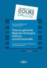 Vente Livre Numérique : Droit constitutionnel contemporain 1. Théorie générale - Les régimes étrangers - Histoire - 10e éd  - Dominique Chagnollaud