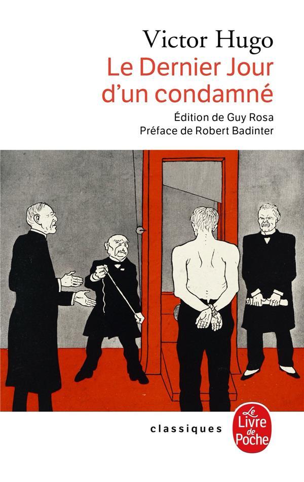 Le dernier jour d'un condamné ; Claude Gueux : l'affaire Tapner
