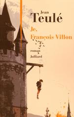 Vente Livre Numérique : Je, François Villon  - Jean Teulé