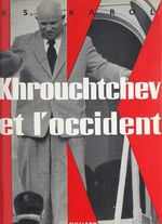 Khrouchtchev et l'occident