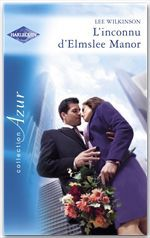 Vente Livre Numérique : L'inconnu d'Elmslee Manor (Harlequin Azur)  - Lee Wilkinson