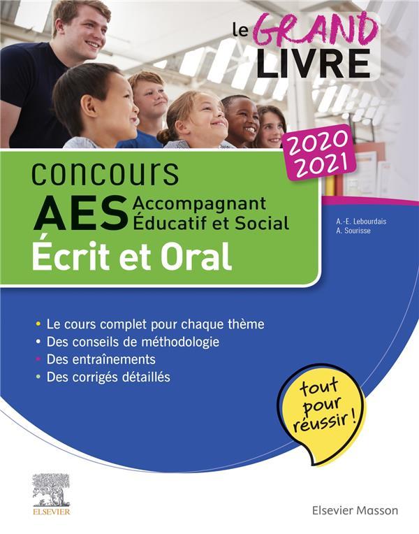 concours AES ; le grand livre ; accompagnant éducatif et social ; écrit et oral (édition 2020/2021)