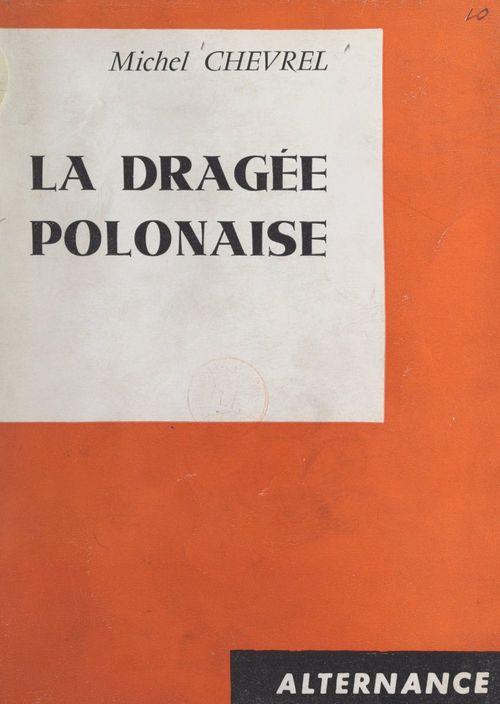 La dragée polonaise