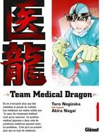 Vente EBooks : Team medical dragon - Tome 01  - Taro Nogizaka - Akira Nagai