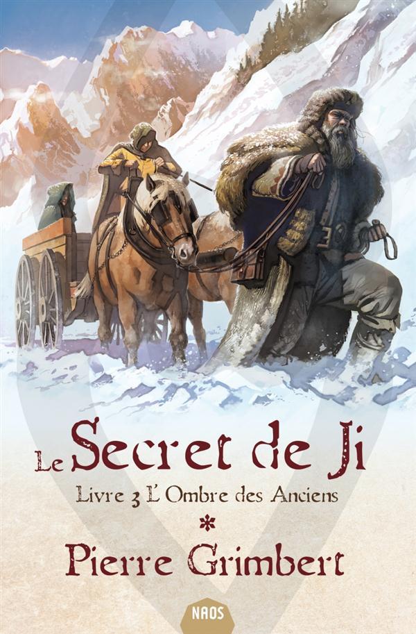 Le secret de Ji T.3 ; l'ombre des anciens