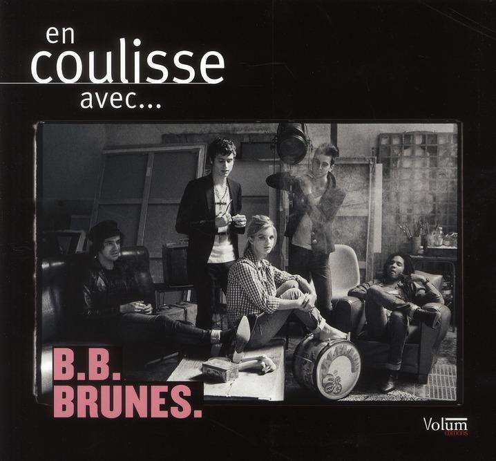 En coulisses avec... les B.B. Brunes