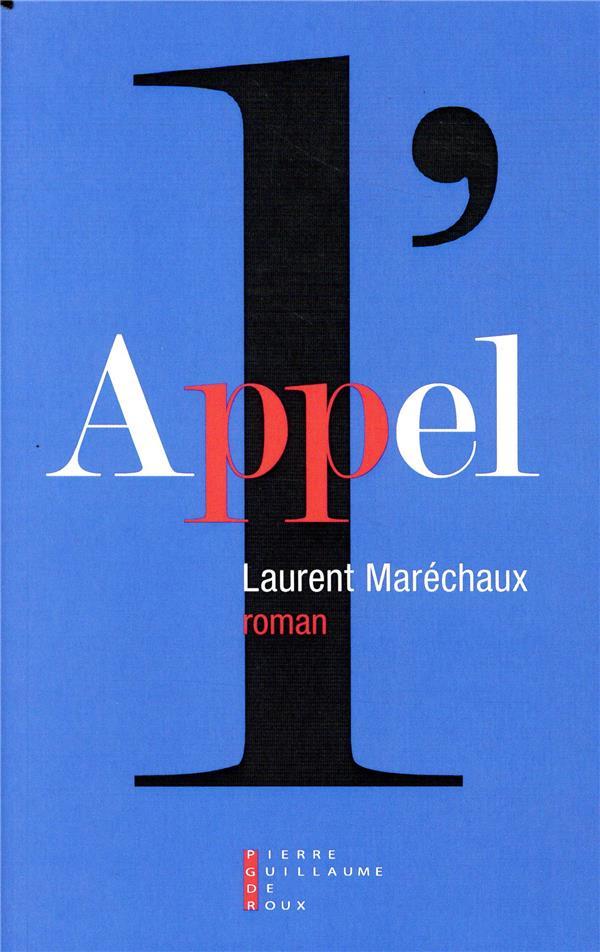 L Appel Laurent Marechaux Pierre Guillaume De Roux Grand Format Espace Culturel Leclerc St Leu