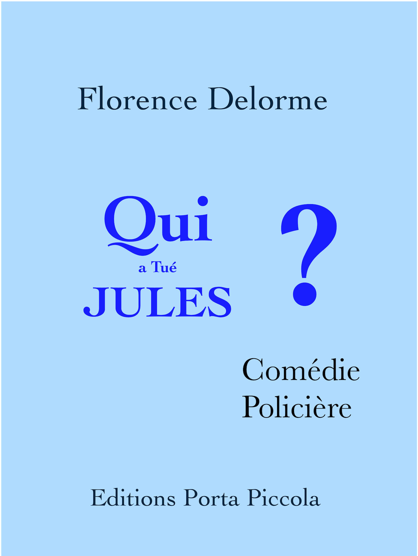 Qui a tué Jules ?