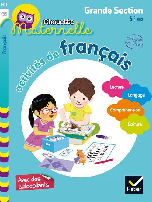 Chouette maternelle ; activités de français ; grande section