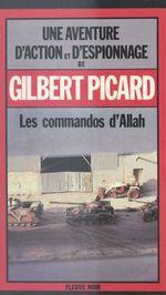 Les commandos d'Allah  - Gilbert Picard