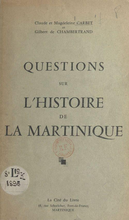 Questions sur l'histoire de la Martinique
