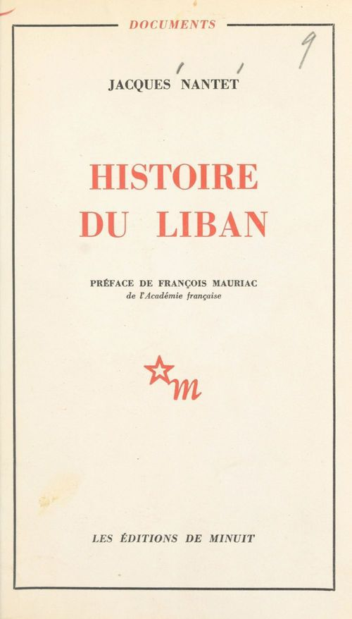 Histoire du Liban  - François Mauriac  - Jacques Nantet