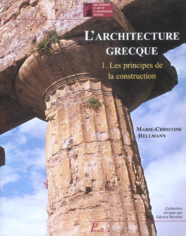 L'architecture grecque t.1 ; les principes de la construction