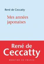 Vente EBooks : Mes années japonaises  - René DE CECCATTY