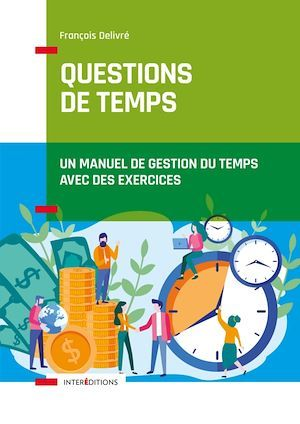 Questions de temps - 2e éd.