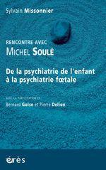 Vente EBooks : Rencontre avec Michel Soulé  - Sylvain Missonnier