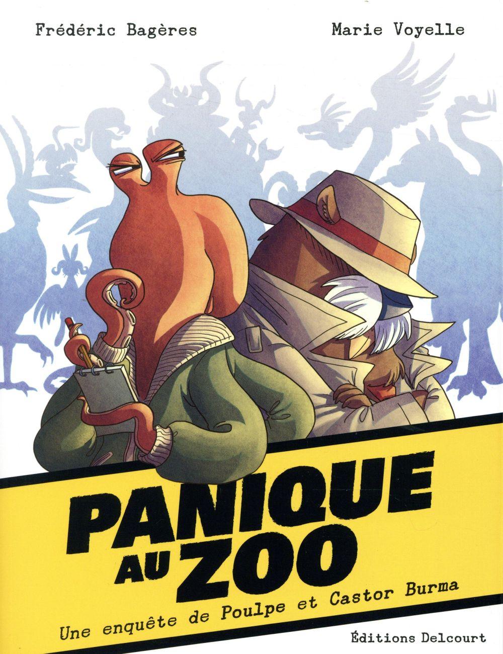 Panique au zoo ; une enquête de Poulpe et Castor Burma