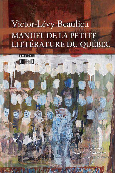 Manuel de la petite litterature du quebec